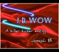 JB WOW by Joseph B. (Instant Download)
