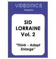Sid Lorraine Vol. 2 - Think - Adapt - Enlarge